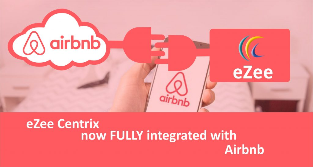 eZee Centrix Now Fully Integrated with Airbnb